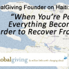 GlobalGiving Founder on Haiti: 'When You're Poor, Everything Becomes Harder to Recover From'