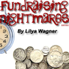 Turning Fundraising Nightmares Into Dreams