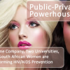Public-Private Powerhouse: How One Company, Two Universities, and 8 South African Women are Transforming HIV/AIDS Prevention