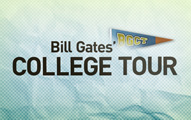 Bill Gates College Tour